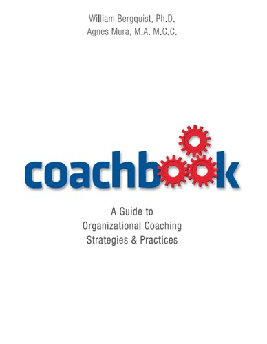Coachbook: A Guide to Organizational Coaching Strategies and Practices