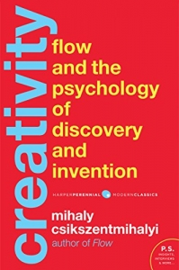 Creativity: Flow and the Psychology of Discovery and Innovation