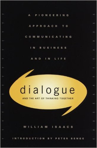 Dialogue: The Art of Thinking Together – Defensive Routines