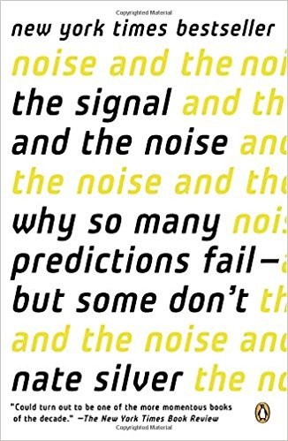 The Signal and the Noise: Why So Many Predictions Fail-but Some Don't (Statistics and Models)