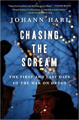 Chasing the Scream: The First and the Last Days of the War on Drugs