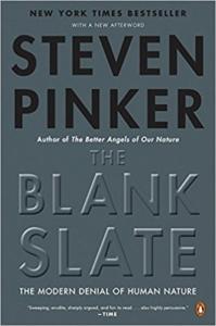 The Blank Slate: The Modern Denial of Human Nature – The Basics