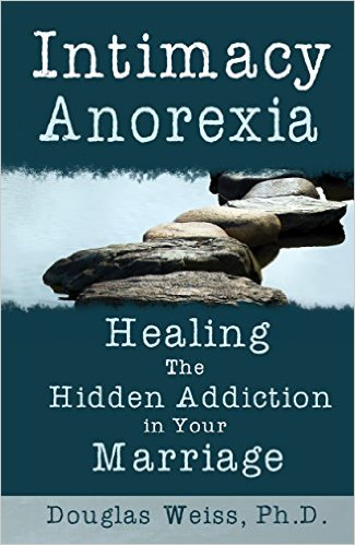Intimacy Anorexia: The Hidden Addiction in Your Marriage