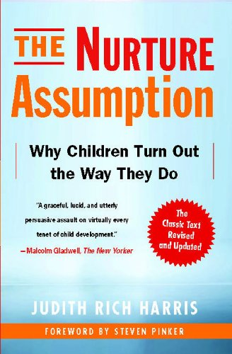 The Nurture Assumption: Why Children Turn Out the Way They Do – Candidates and Effects