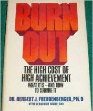 BurnoutTheHightCostOfHighAchievement