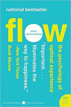 FlowThePsychologyOfOptimalExperience