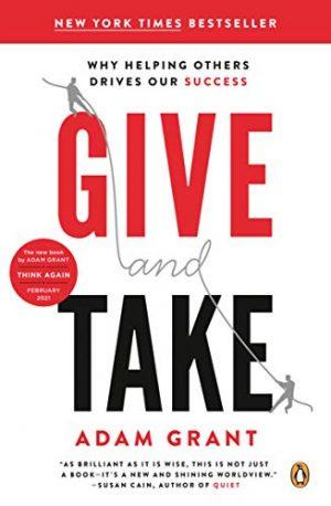 GiveAndTake-WhyHelpingOthersDrivesOurSuccess