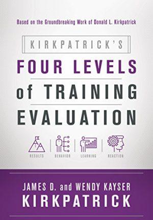KirkpatricksFourLevelsOfTrainingEvaluation