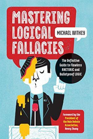 MasteringLogicalFallacies