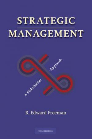 StrategicManagement-AStakeholderApproach