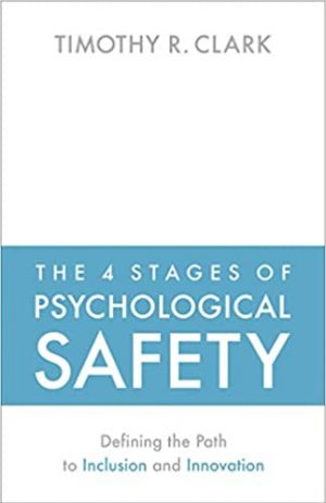 The4StagesOfPsychologicalSafety