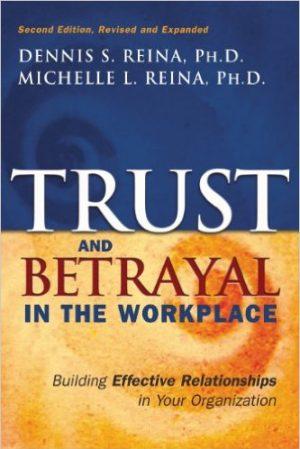 TrustAndBetrayalInTheWorkplace